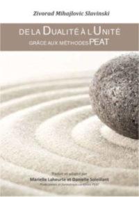 Ebook : de la dualité à l'unité grâce aux méthodes PEAT, par Marielle Laheurte et Danielle Soleillant