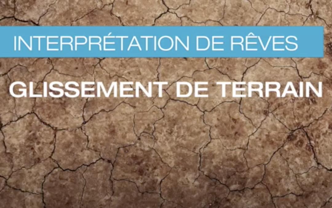 Glissement de terrain : quelle signification? (VIDEO)